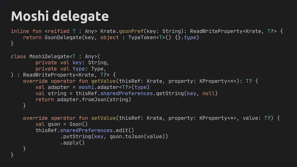 inline fun <reified T : Any> Krate.gsonPref(key...