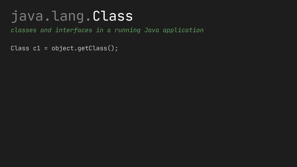 java.lang.Class classes and interfaces in a run...