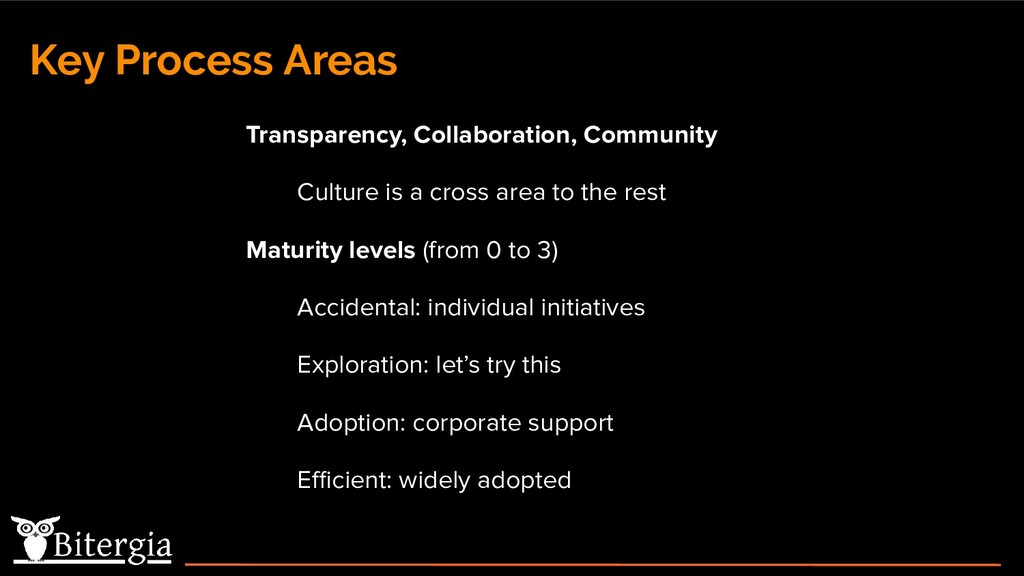 Key Process Areas Transparency, Collaboration, ...