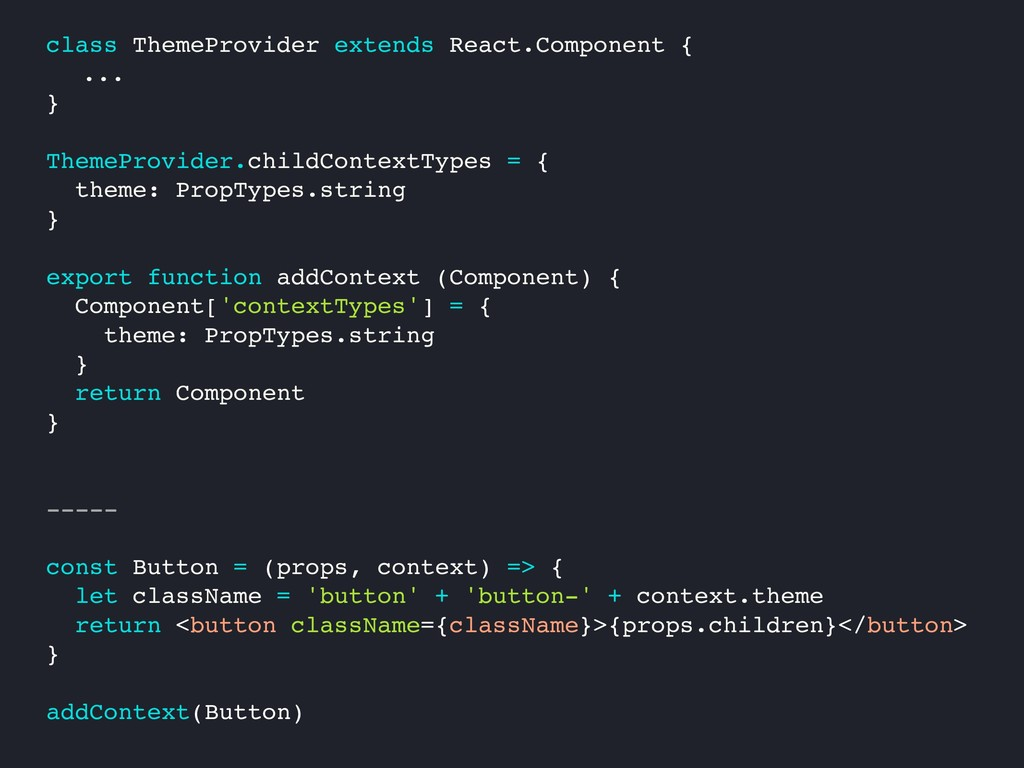class ThemeProvider extends React.Component { ....
