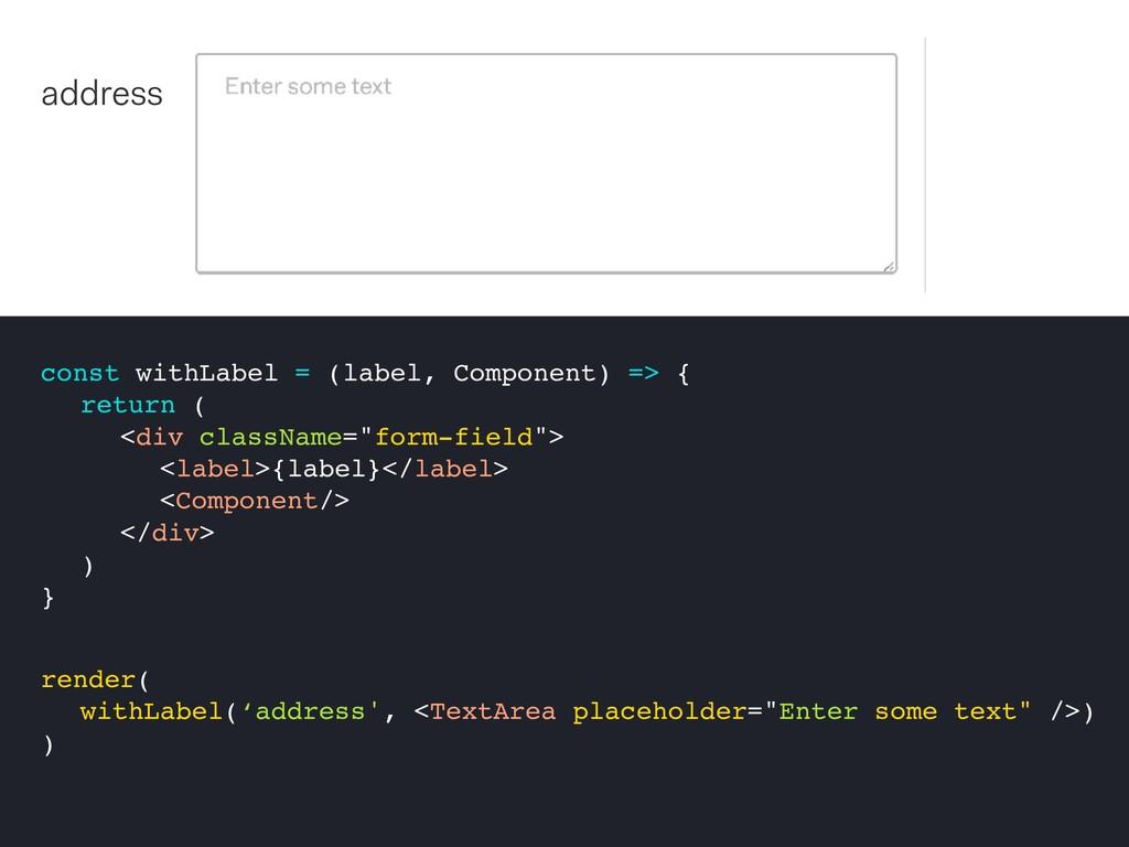 const withLabel = (label, Component) => { retur...