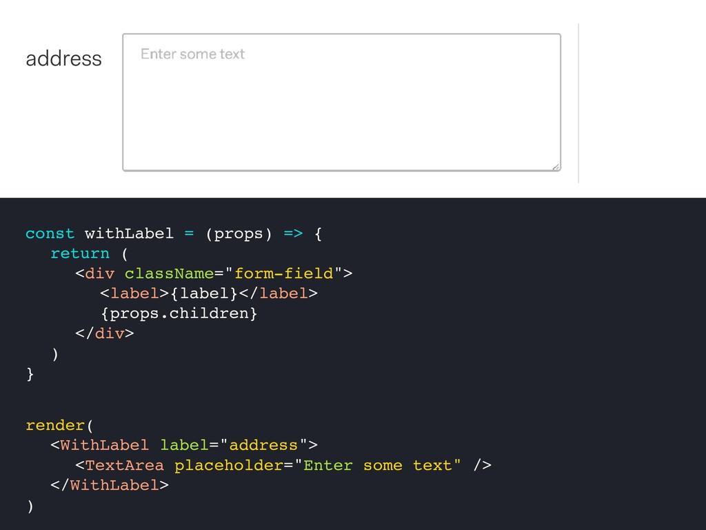 const withLabel = (props) => { return ( <div cl...
