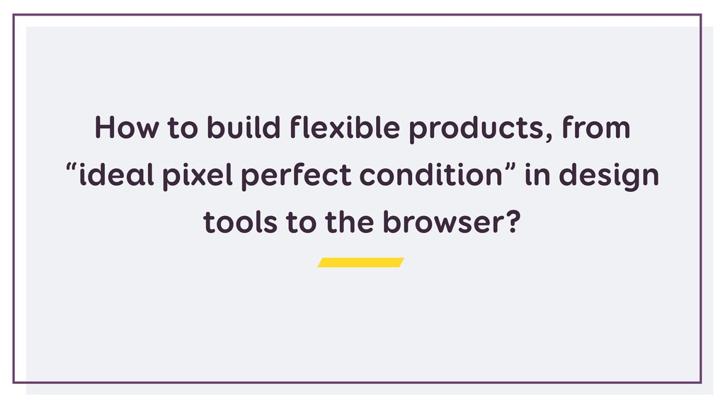 """How to build flexible products, from """"ideal pix..."""