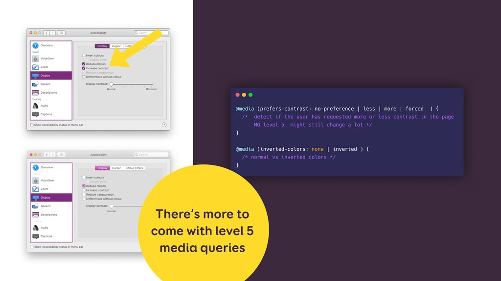 There's more to come with level 5 media queries