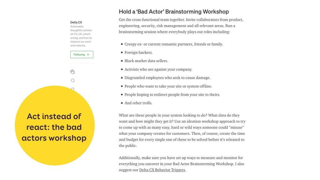 Act instead of react: the bad actors workshop