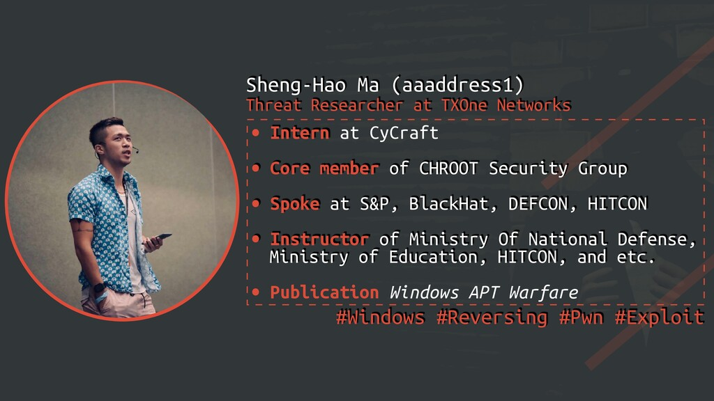 • Intern at CyCraft   • Core member of CHROOT S...