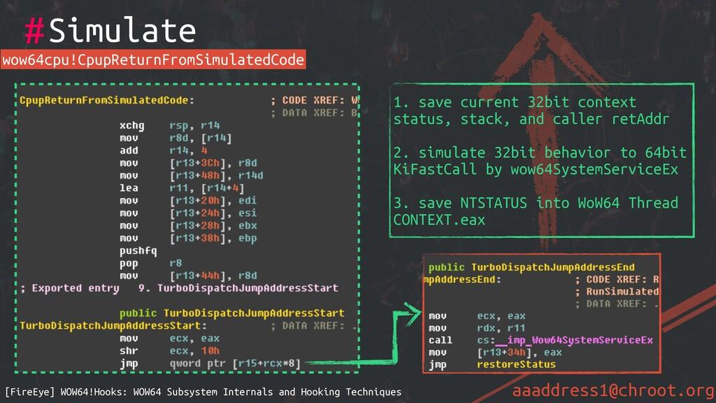 aaaddress1@chroot.org #Simulate [FireEye] WOW64...
