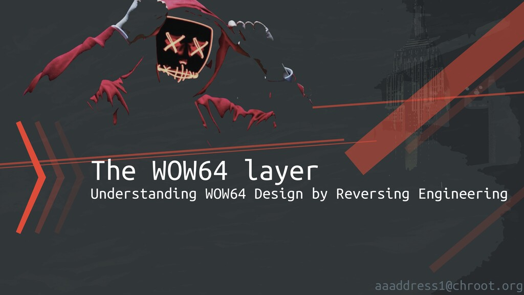 aaaddress1@chroot.org 〉〉〉The WOW64 layer   Unde...