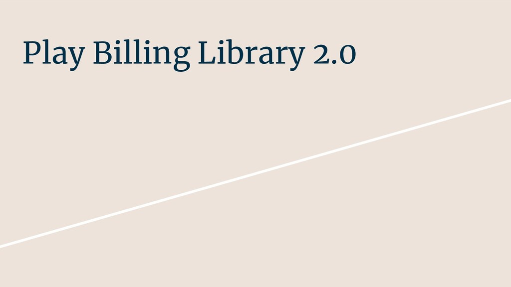 Play Billing Library 2.0