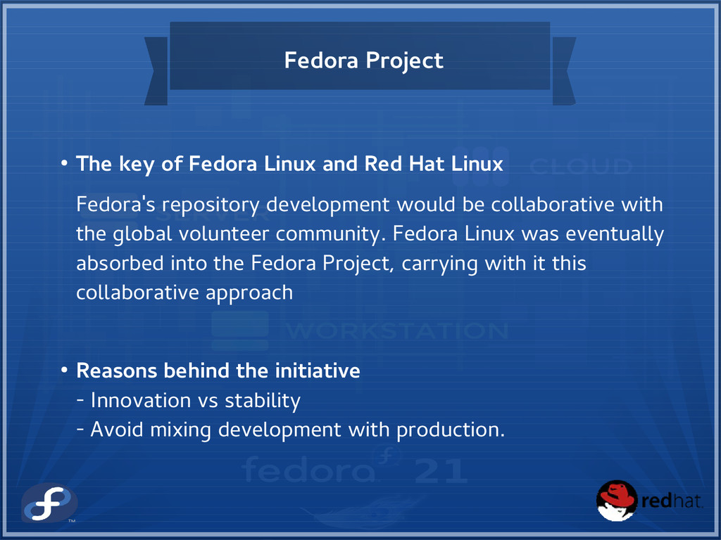 Fedora Project ● The key of Fedora Linux and Re...