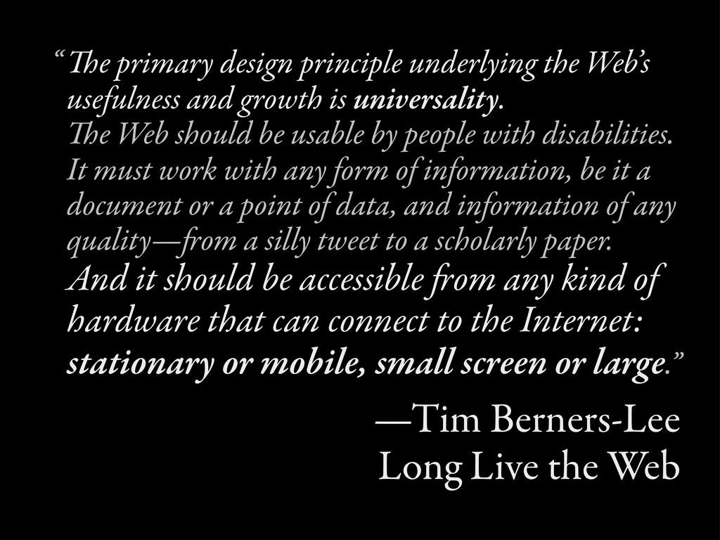 e primary design principle underlying the Web'...