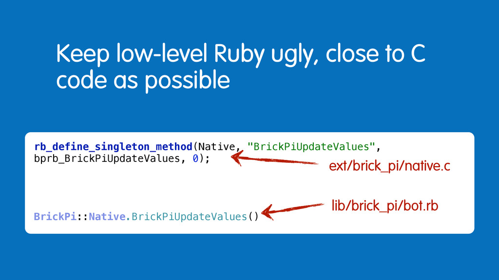 Keep low-level Ruby ugly, close to C code as po...