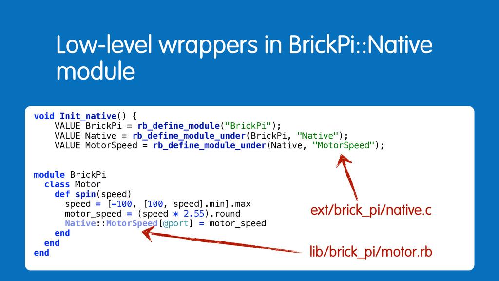 Low-level wrappers in BrickPi::Native module vo...