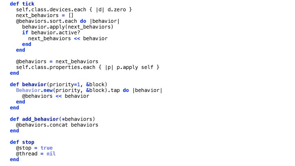 def tick self.class.devices.each {  d  d.zero }...