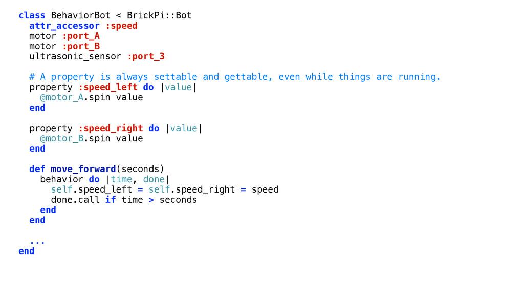 class BehaviorBot < BrickPi::Bot attr_accessor ...