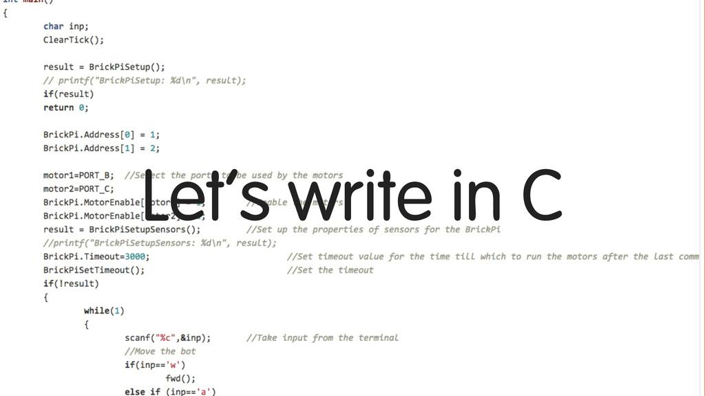 Let's write in C