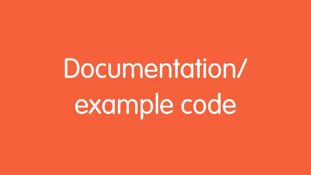 Documentation/ example code