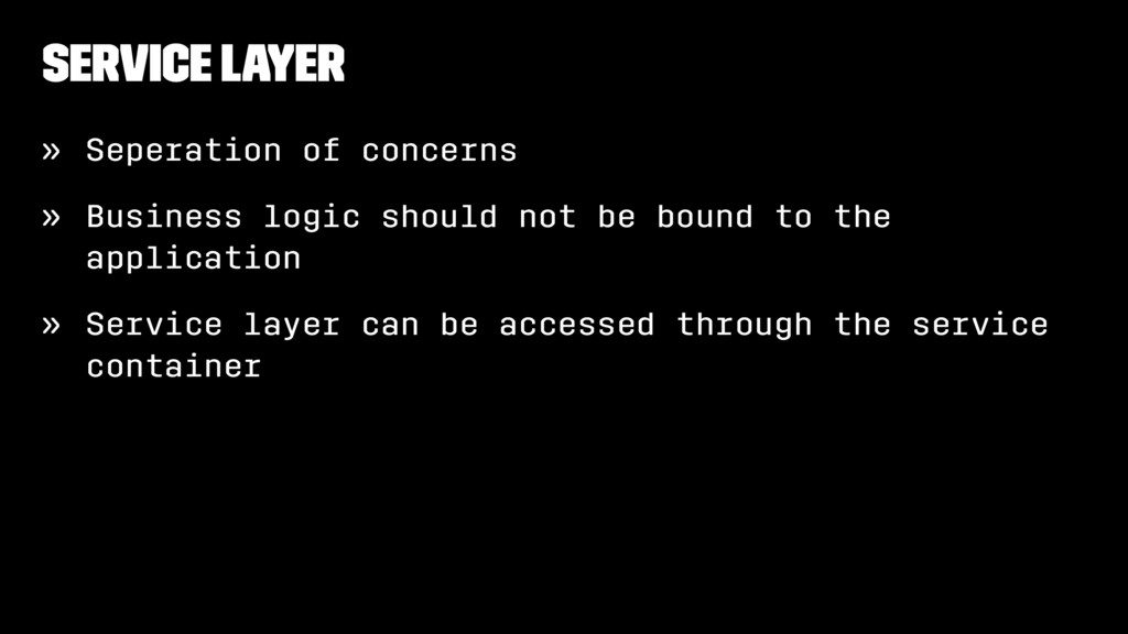 Service layer » Seperation of concerns » Busine...