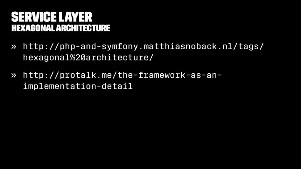 Service Layer Hexagonal architecture » http://p...