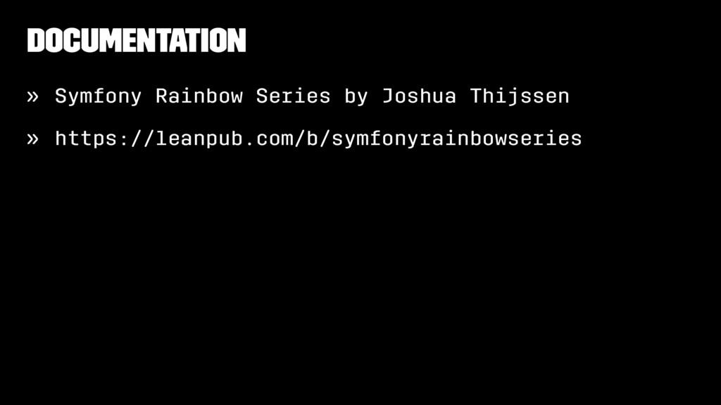 Documentation » Symfony Rainbow Series by Joshu...