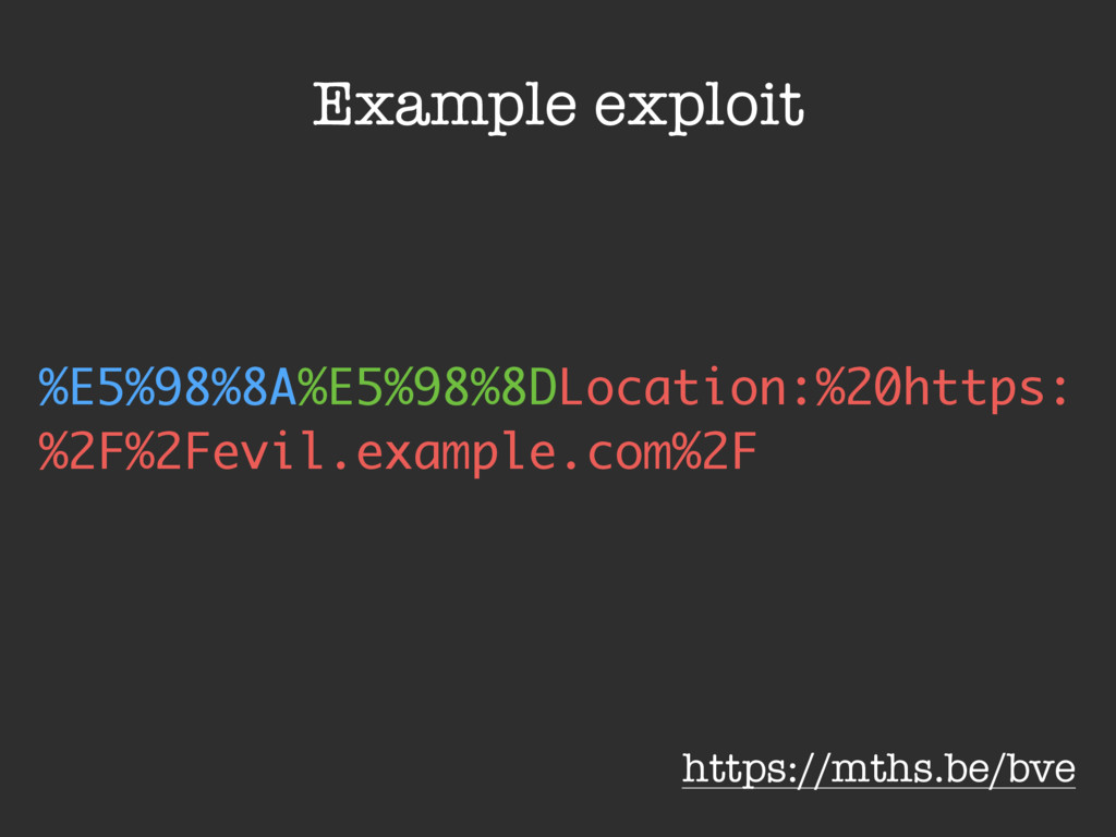 https://mths.be/bve Example exploit %E5%98%8A%E...