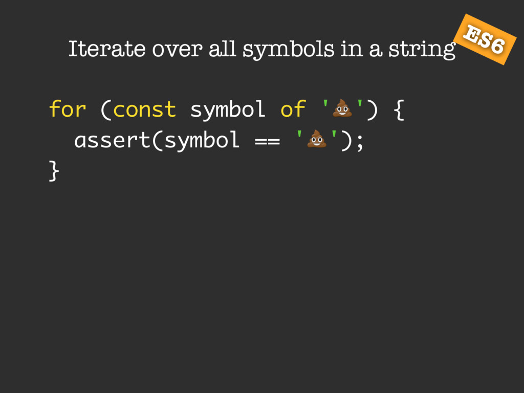 Iterate over all symbols in a string for (const...