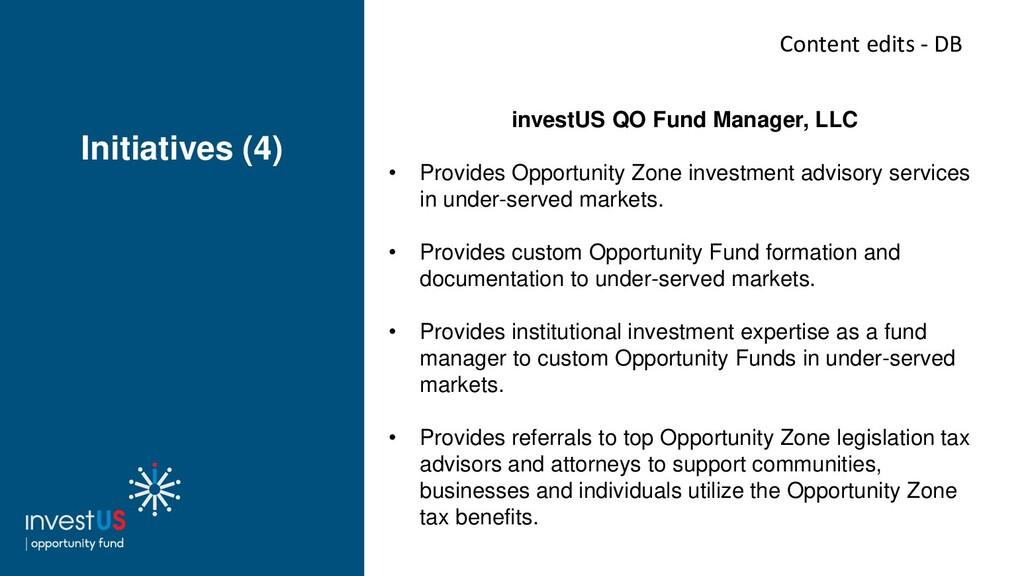 Initiatives (4) investUS QO Fund Manager, LLC •...
