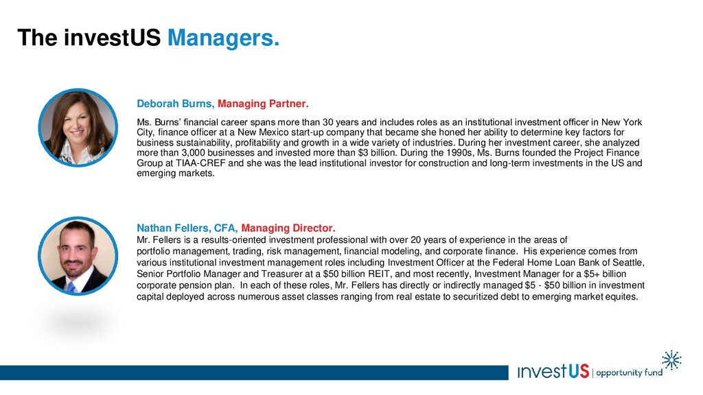 The investUS Managers. Deborah Burns, Managing ...