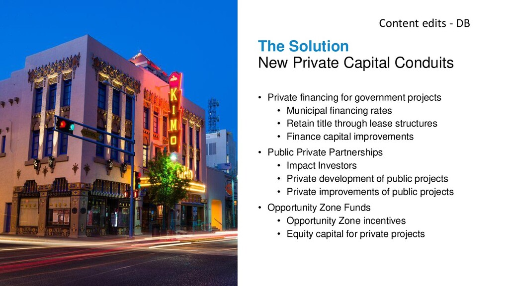 The Solution New Private Capital Conduits • Pri...