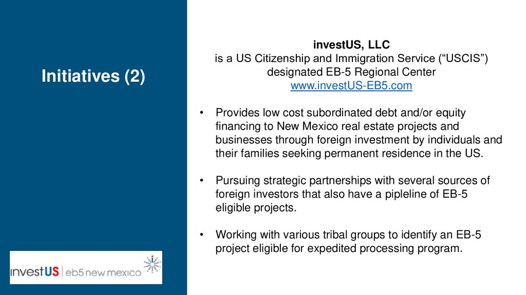 Initiatives (2) investUS, LLC is a US Citizensh...