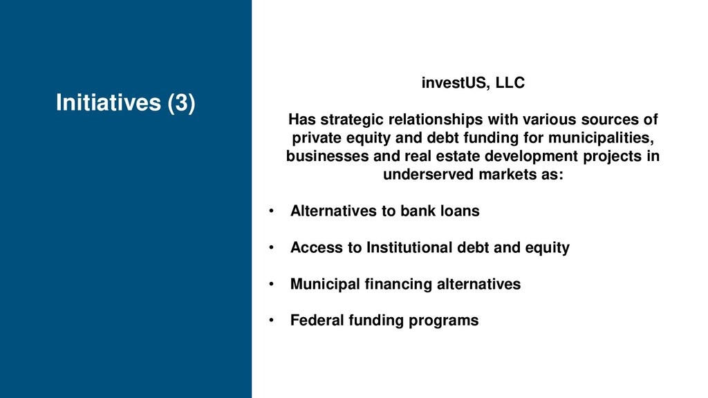 Initiatives (3) investUS, LLC Has strategic rel...