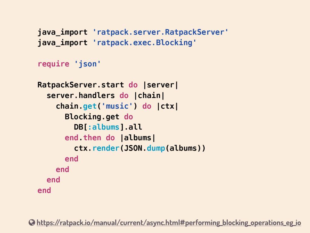java_import 'ratpack.server.RatpackServer' java...