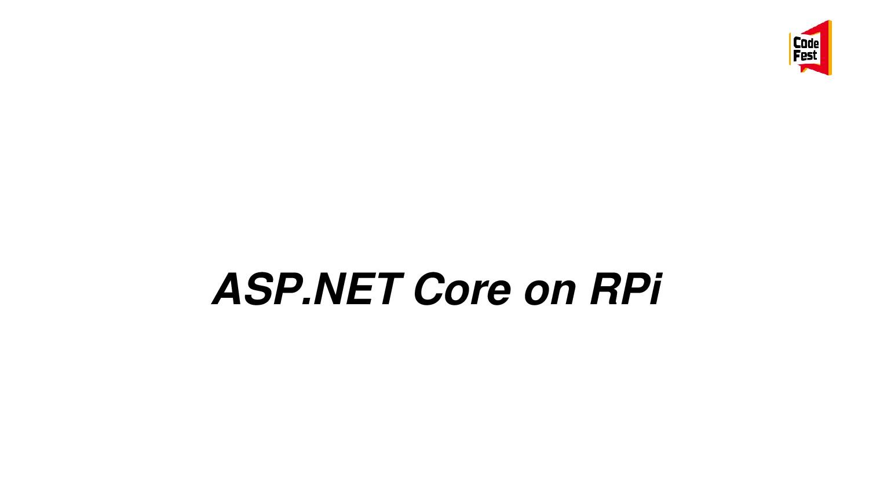 ASP.NET Core on RPi