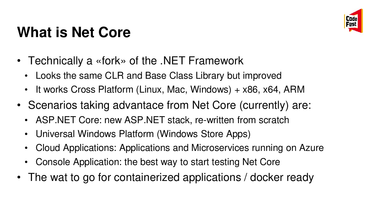 What is Net Core • Technically a «fork» of the ...