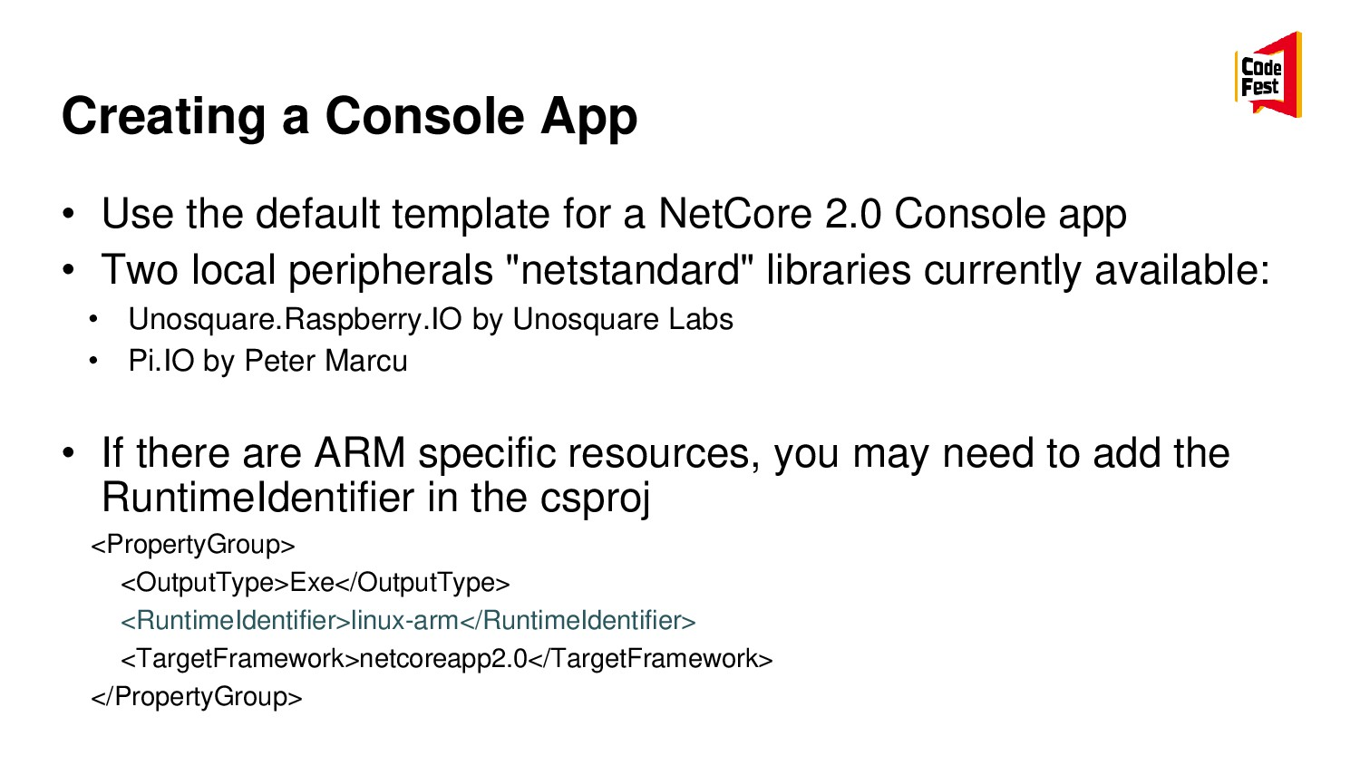 Creating a Console App • Use the default templa...