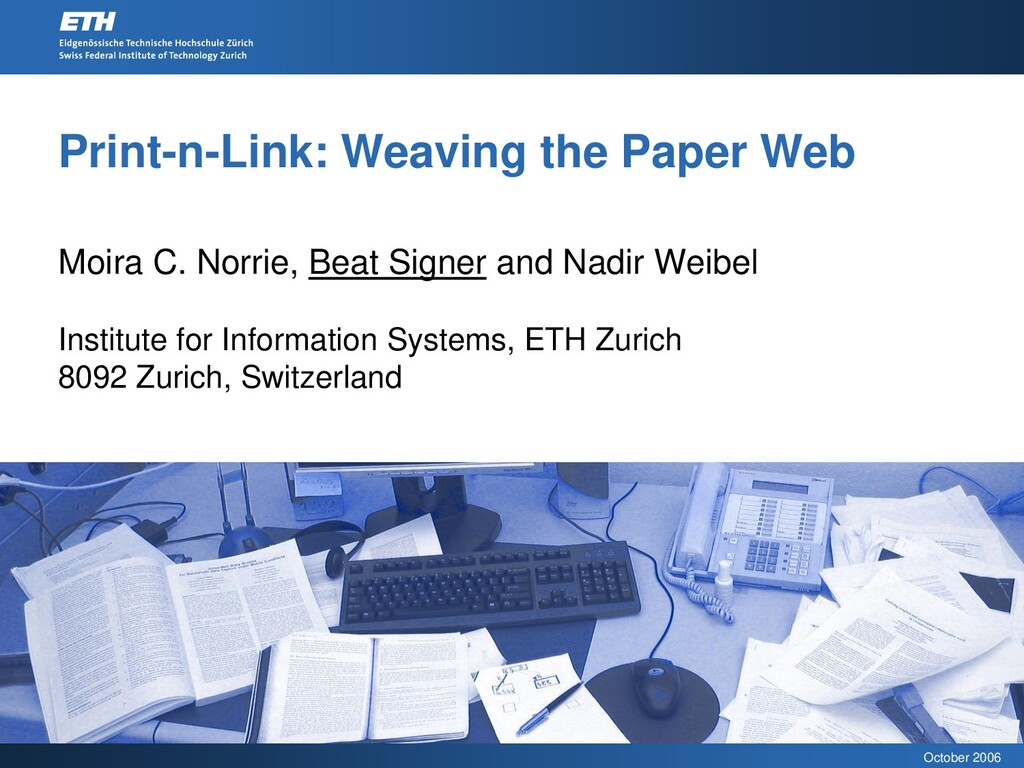 October 2006 Print-n-Link: Weaving the Paper We...