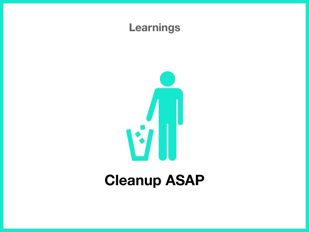 Learnings Cleanup ASAP