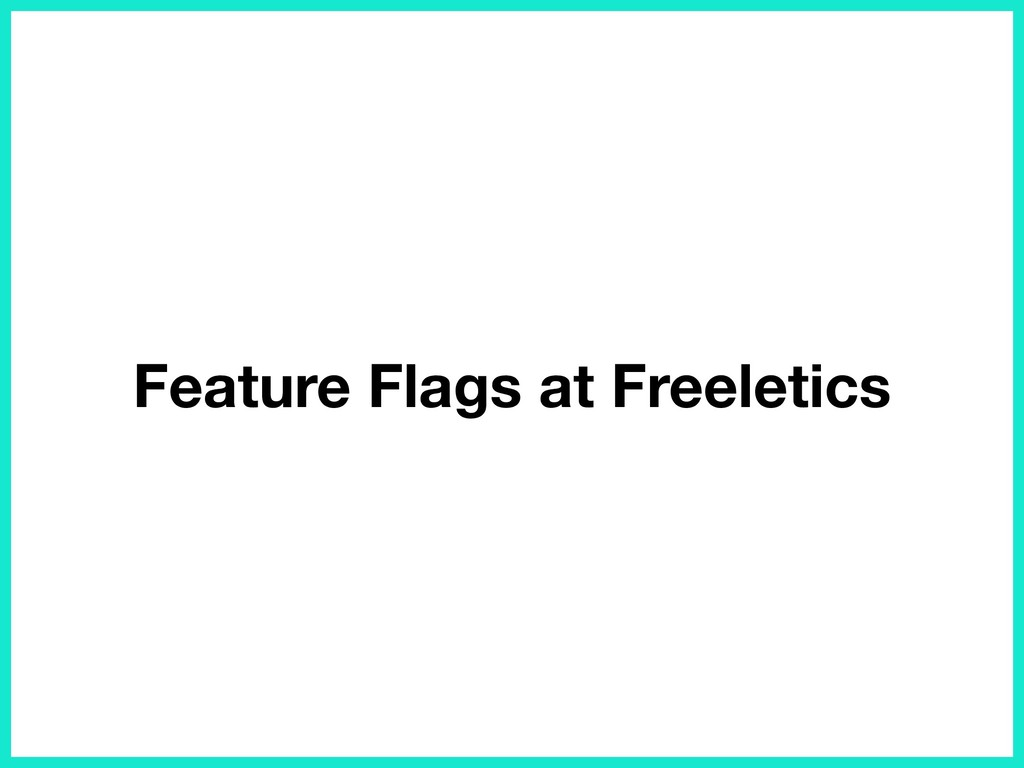 Feature Flags at Freeletics