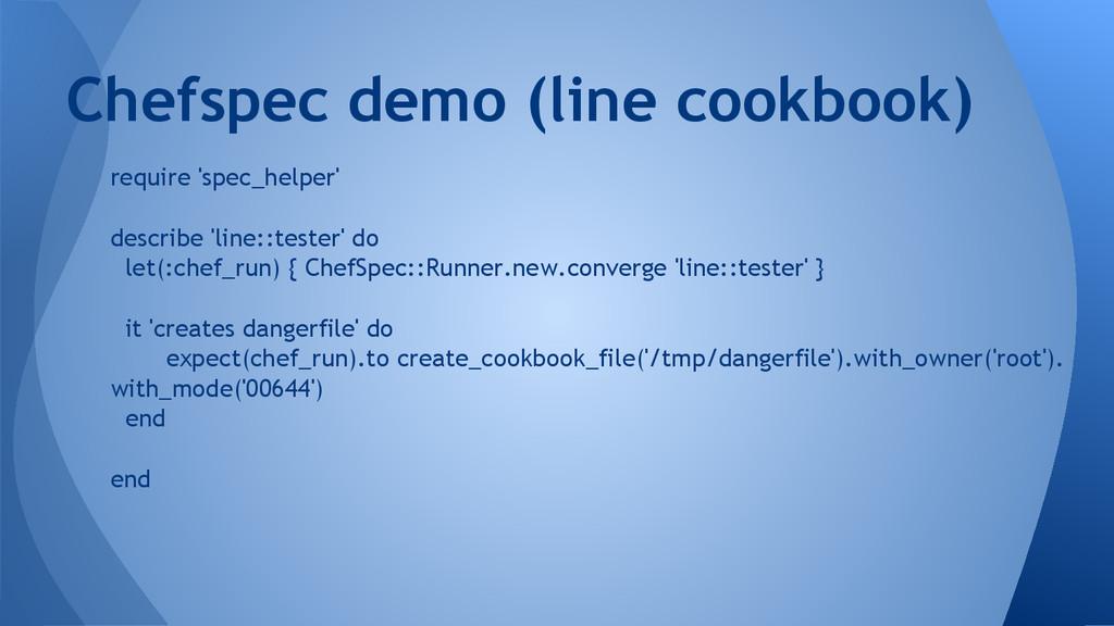require 'spec_helper' describe 'line::tester' d...