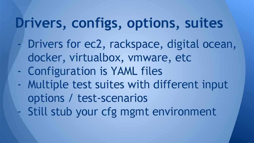 - Drivers for ec2, rackspace, digital ocean, do...