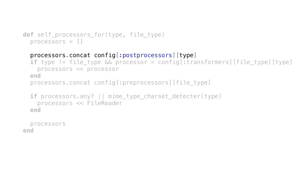 def self_processors_for(type, file_type) proces...