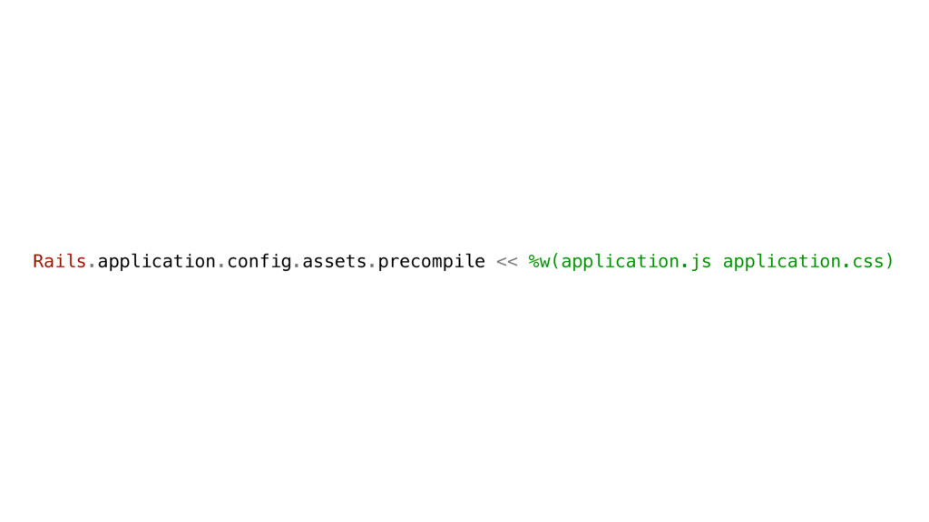 Rails.application.config.assets.precompile << %...