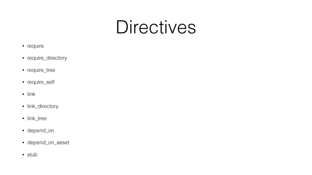 Directives • require • require_directory • requ...