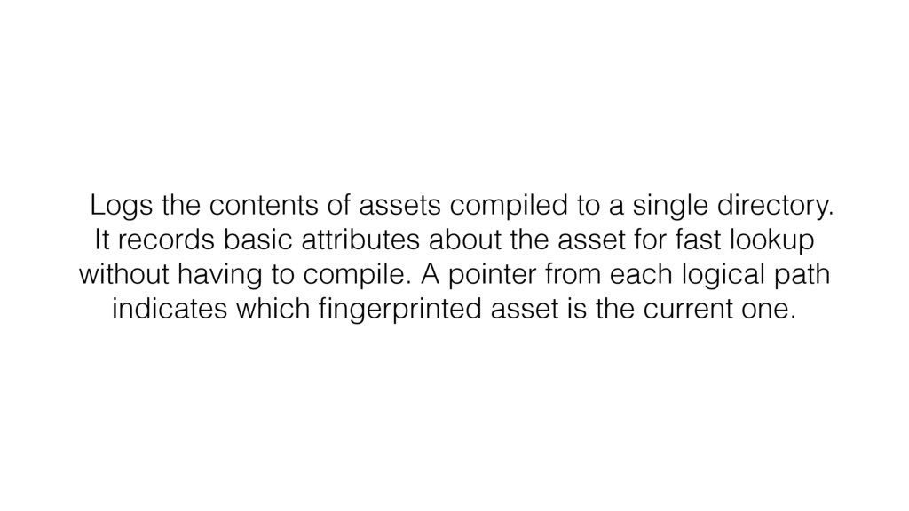 Logs the contents of assets compiled to a singl...