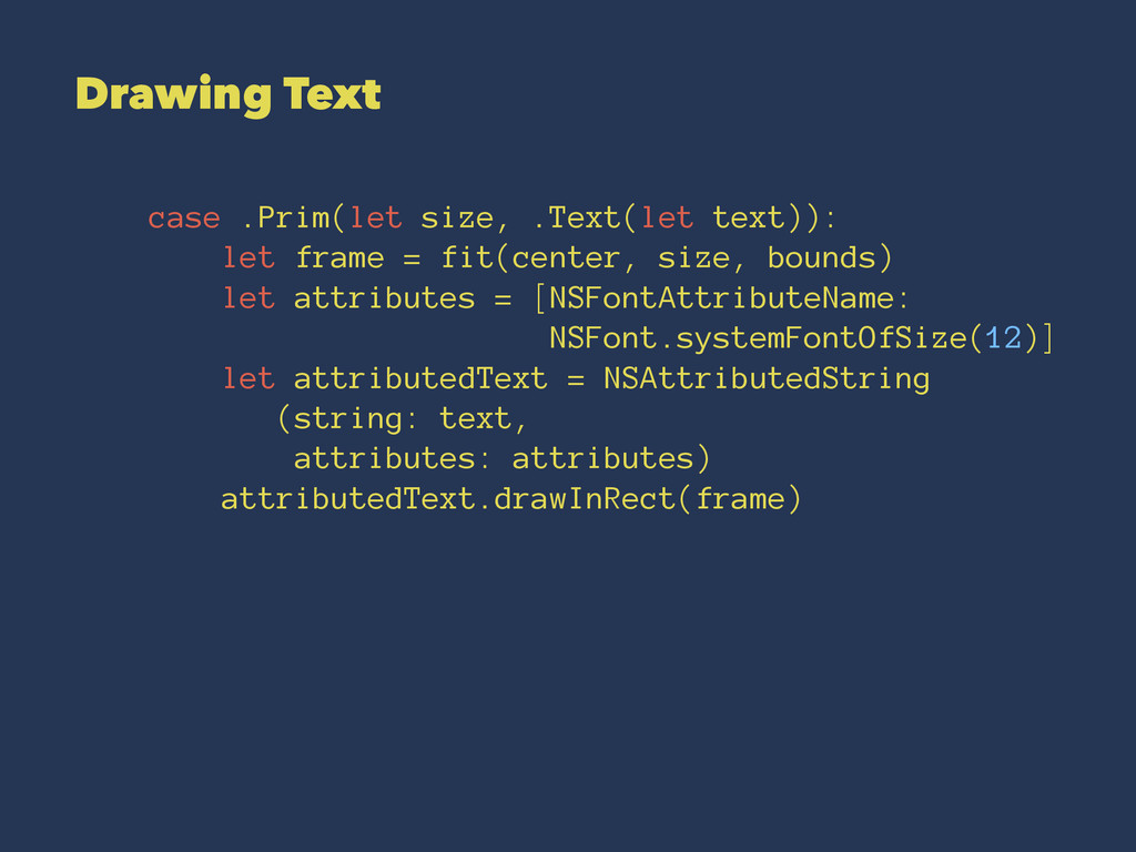 Drawing Text case .Prim(let size, .Text(let tex...