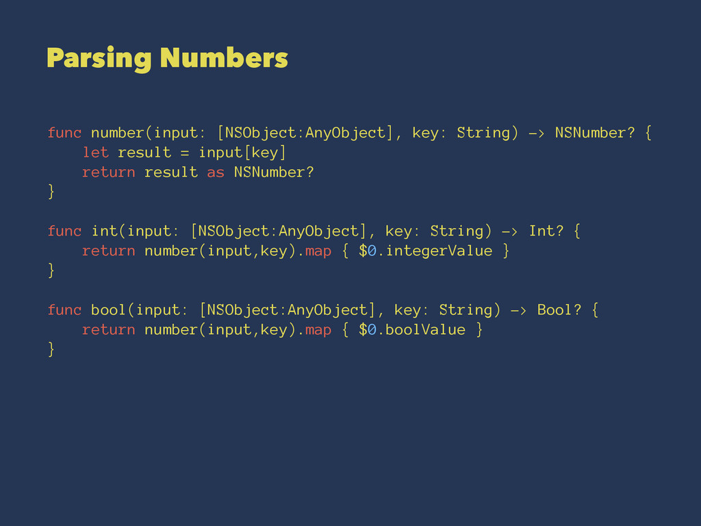 Parsing Numbers func number(input: [NSObject:An...