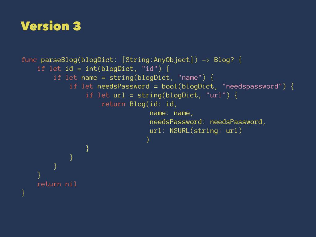 Version 3 func parseBlog(blogDict: [String:AnyO...