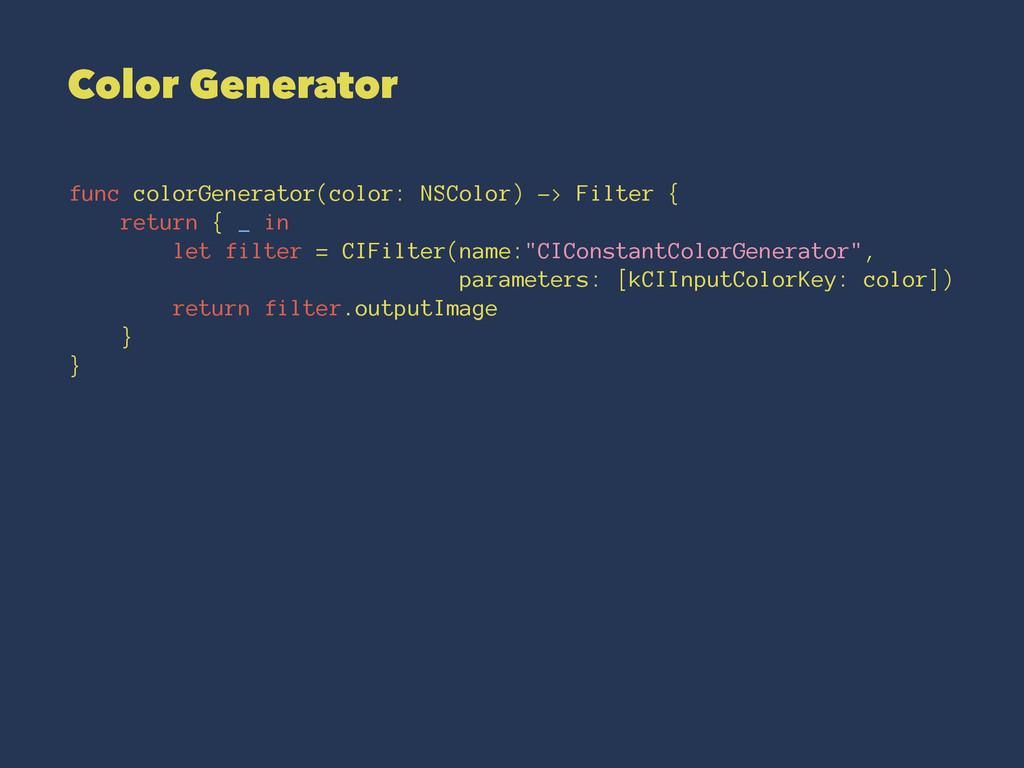 Color Generator func colorGenerator(color: NSCo...