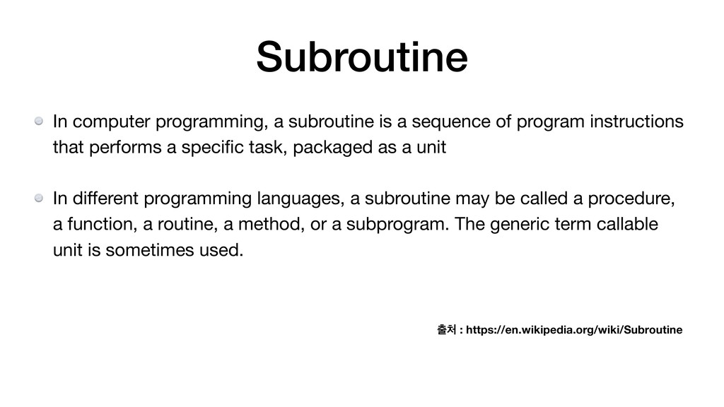 Subroutine In computer programming, a subroutin...