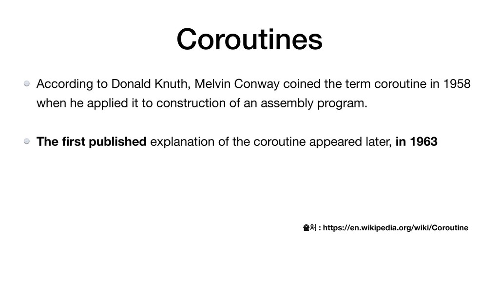 Coroutines According to Donald Knuth, Melvin Co...
